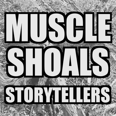 Muscle Shoals Storytellers:Tape Noise Podcasts