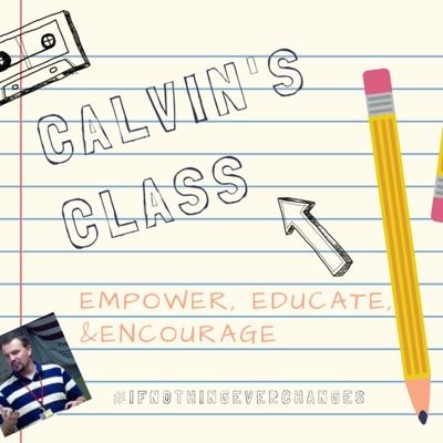 Calvin's Class Podcast