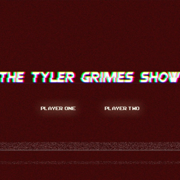 The Tyler Grimes Show