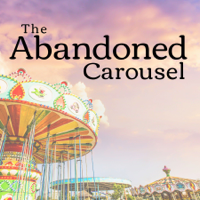 The Abandoned Carousel podcast