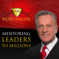 Brad Hager MLM - Mentoring Leaders to Millions podcast