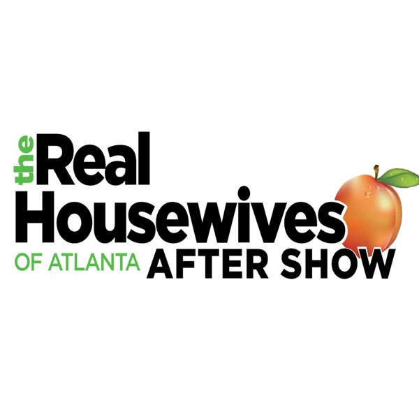 The Real Housewives of Atlanta Review and After Show