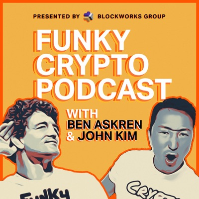 Funky Crypto Podcast:Ben Askren | BlockWorks Group