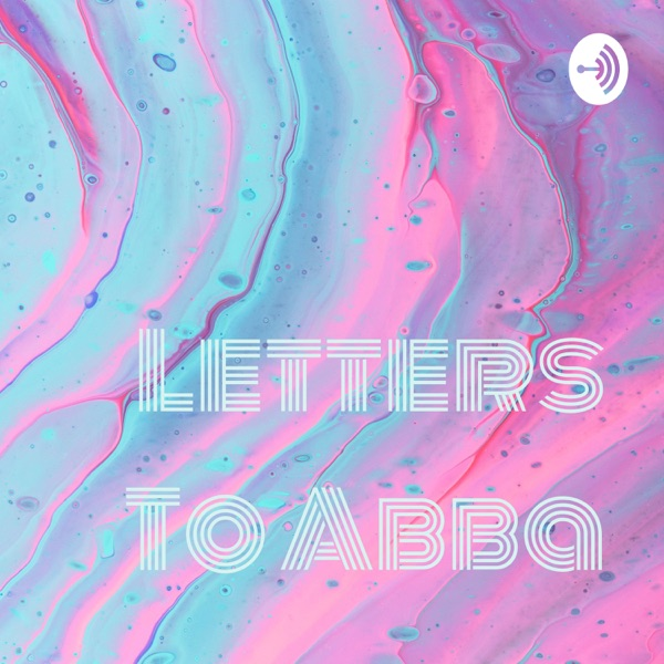 Letters To Abba