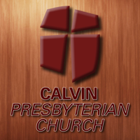 Calvin Presbyterian Church Sermons podcast