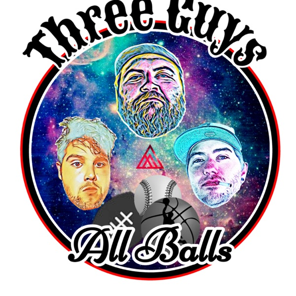 Three Guys All Balls