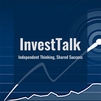 InvestTalk - Investment in Stock Market, Financial Planning, Retirement Planning, Money Management Podcast:Steve Peasley & Justin Klein | Wealth Manager and Investment Advisor | Host