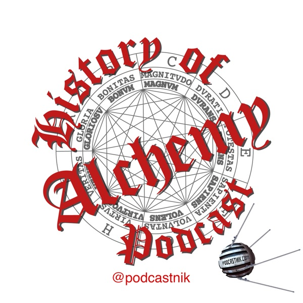 History of Alchemy Podcast