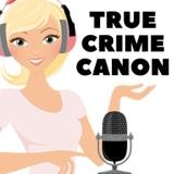 Image of True Crime Canon podcast