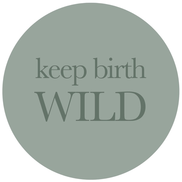 Keep Birth Wild