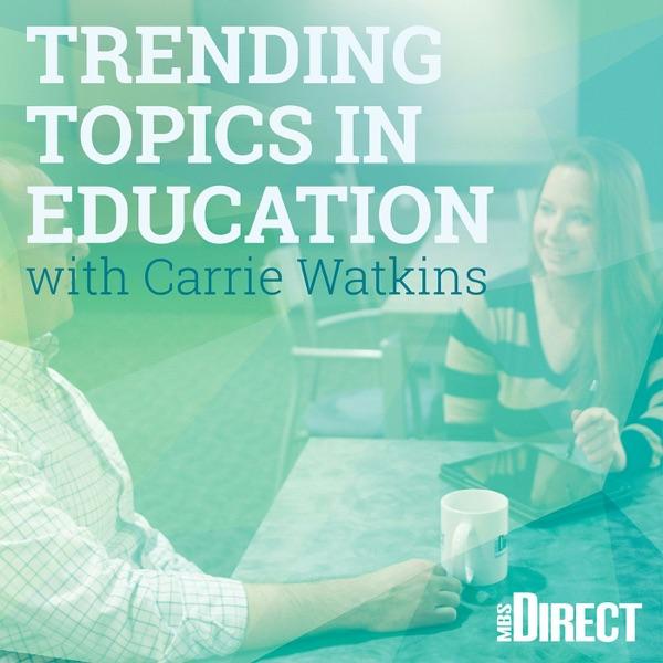 Trending Topics in Education