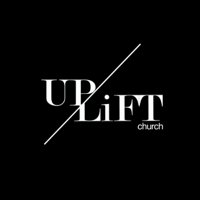 UPLiFT Church Podcast podcast