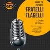 Fratelli Flagelli il Podcast artwork