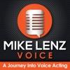 Mike Lenz Voice - A Journey Into Voice Acting artwork