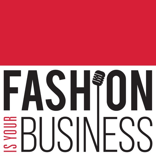 Cover image of Fashion Is Your Business - a retail technology podcast