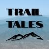 Trail Tales - Thru-Hiking, Backpacking, and Peak-Bagging artwork