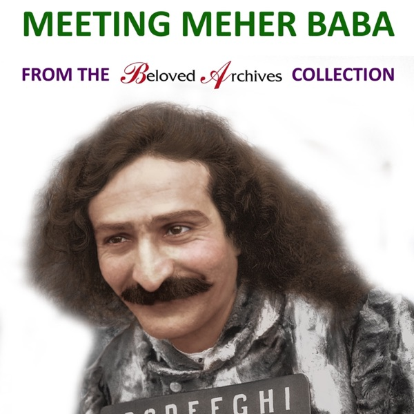 The Meher Baba Podcasts