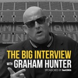 Image of The Big Interview with Graham Hunter podcast