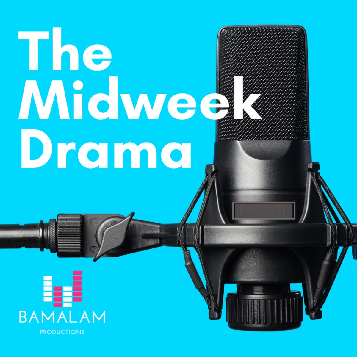 The Midweek Drama