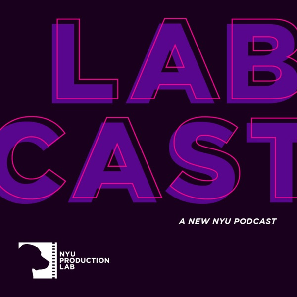 LabCast | NYU Production Lab