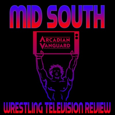 Mid South Wrestling Television Review