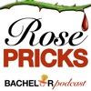 Rose Pricks: A Bachelor Roast artwork