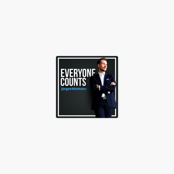 """""""Everyone Counts by Dr. Jürgen Weimann - Der Podcast über Transformation mit Begeisterung"""" auf ApplePodcasts"""