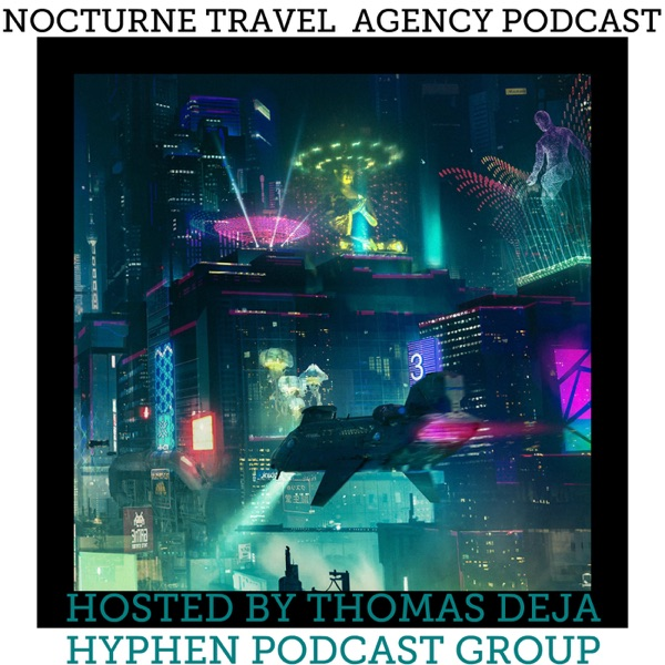 Nocturne Travel Agency Podcast