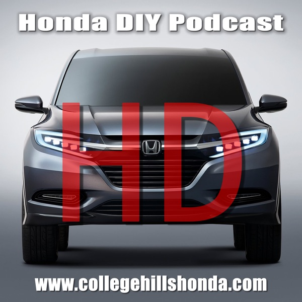 Honda Podcast HD: Honda DIY and More