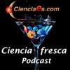 Ciencia Fresca - Cienciaes.com