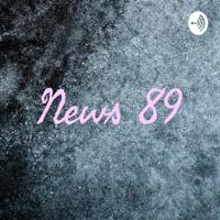News 89 podcast