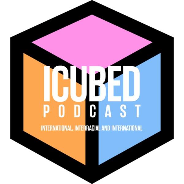 ICUBED| International, Interracial, Intercultural