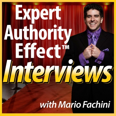 Expert Authority Effect™ Interviews w/Mario Fachini | Daily Interviews & Training w/Imperfect Action Taking Entrepreneurs