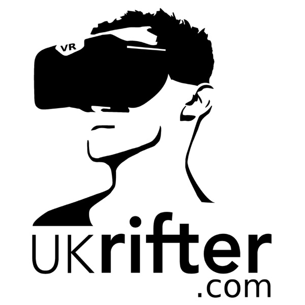 UKRifter's Virtual Reality Podcast
