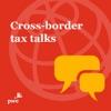 Cross-border tax talks artwork