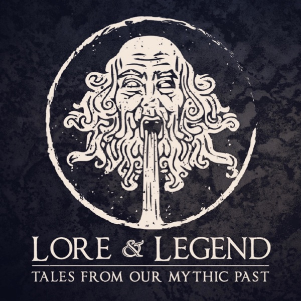 Lore and Legend : Tales From Our Mythic Past image