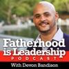 Fatherhood is Leadership