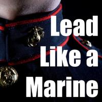 Lead Like A Marine
