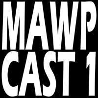 MAWP Tacoma - MAWPCAST 1 podcast