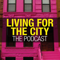 Living for the City podcast