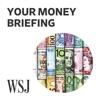 WSJ Your Money Briefing artwork