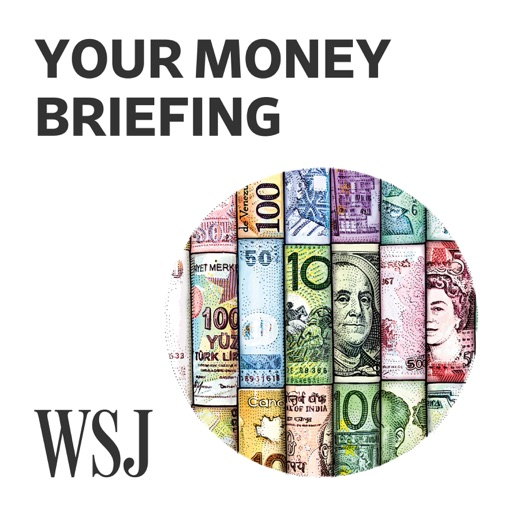 Cover image of WSJ Your Money Briefing