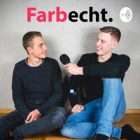 Farbecht Persönlich podcast