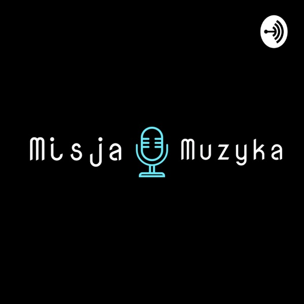 Misja Muzyka