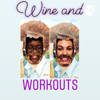 Wine and Workouts podcast