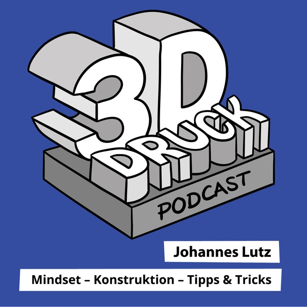 3D-Druck Podcast
