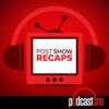 Post Show Recaps: LIVE TV & Movie Podcasts with Rob Cesternino - PodcastOne