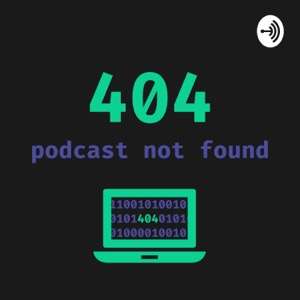404 Podcast Not Found