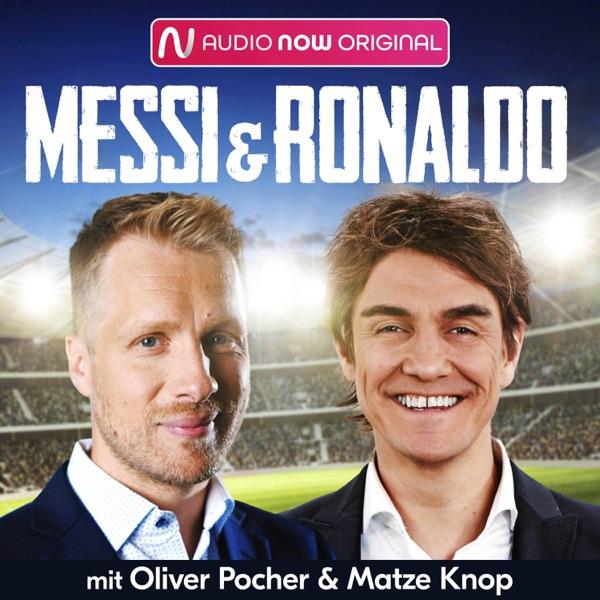 Messi & Ronaldo - Der Fußballpodcast mit Oliver Pocher und Matze Knop