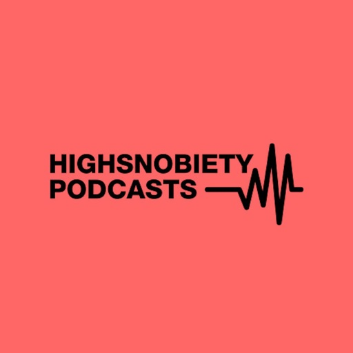 Cover image of Highsnobiety Podcasts